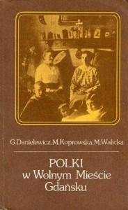 """Okładka """"Polek wWolnym Mieście Gdańsku"""""""